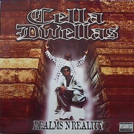 Cella Dwellas ‎– Realms 'N Reality