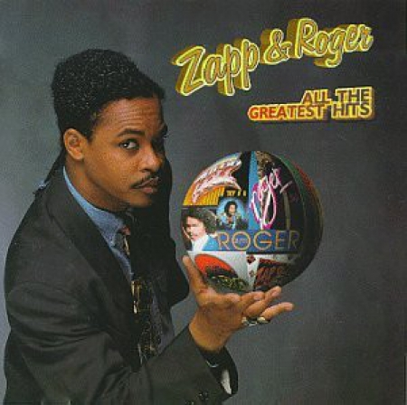 Zapp & Roger ?– All The Greatest Hits