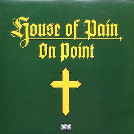 House Of Pain ‎– On Point