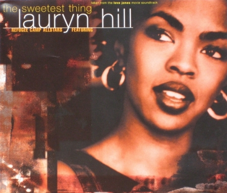 Lauryn Hill ‎– The Sweetest Thing Refugee Camp All Stars