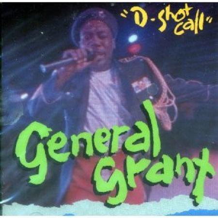 General Grant – D-Shot Call