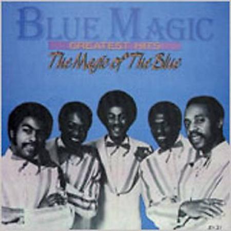 Blue Magic ?– Greatest Hits: The Magic Of The Blue