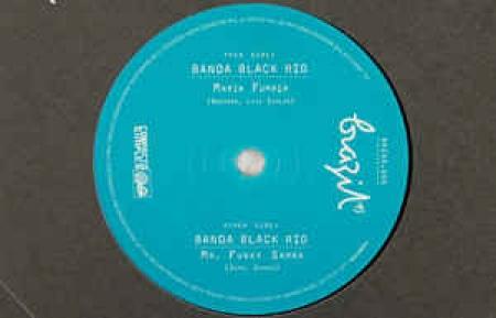 Banda Black Rio – Maria Fumaça / Mr. Funky Samba