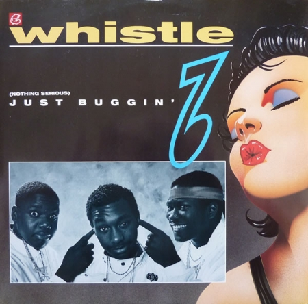 Whistle ?– (Nothing Serious) Just Buggin'