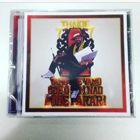 Thaíde - Vamo que Vamo que o som não pode parar ( CD )