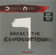 Depeche Mode ‎– Where's The Revolution Remixes