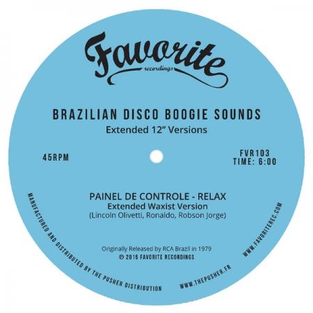 Painel De Controle- Relax Re-edit  (Brazilian Disco Boogie Sounds)