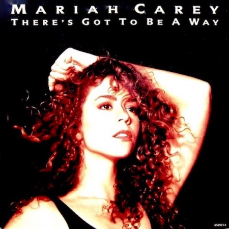 Mariah Carey ‎– Theres Got To Be A Way