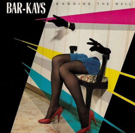 Bar-Kays ‎– Banging The Wall