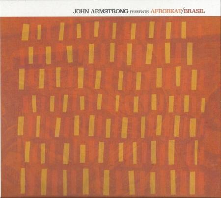 John Armstrong ?– Afrobeat/Brasil