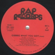 MCs Of Rap ‎– Gimmie What You Got