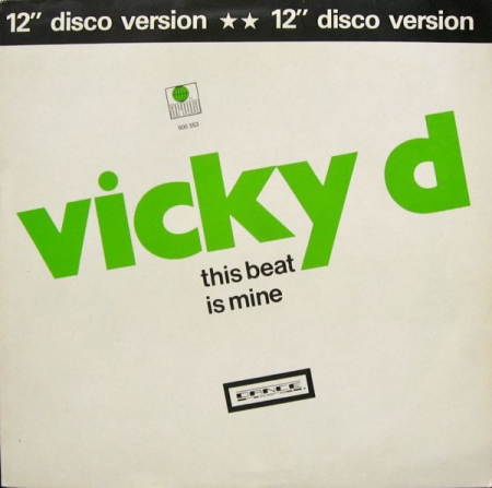 Vicky D ‎– This Beat Is Mine (12