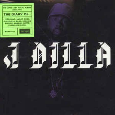 J Dilla – The Diary LACRADO