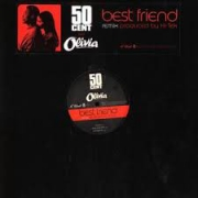 50 Cent And Olivia ‎– Best Friend