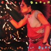 Bobby Broom ‎– Livin' For The Beat