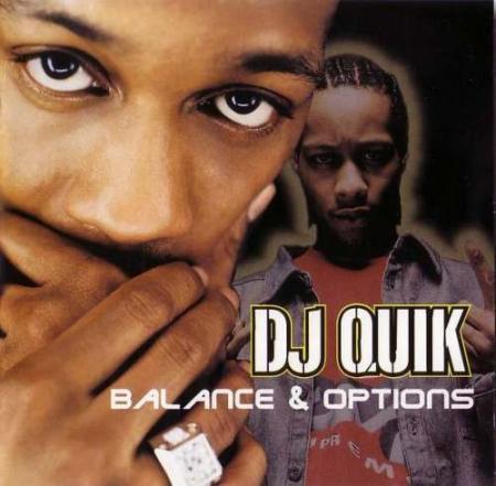 DJ Quik ?– Balance & Options