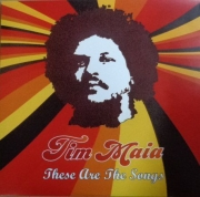 Tim Maia ‎– These Are The Songs