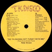Peter Brown ‎– Do Ya Wanna Get Funky With Me