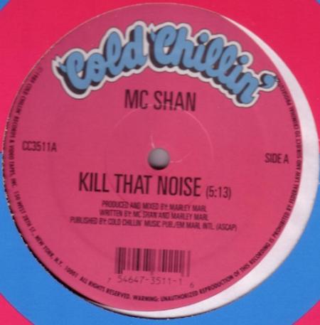 MC Shan ?– Kill That Noise / I Ran The Game