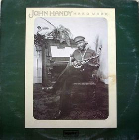 John Handy ‎– Hard Work