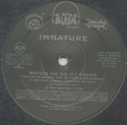 Immature ‎– Watch Me Do My Thing