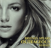 Britney Spears ‎– Outrageous (Remixes)