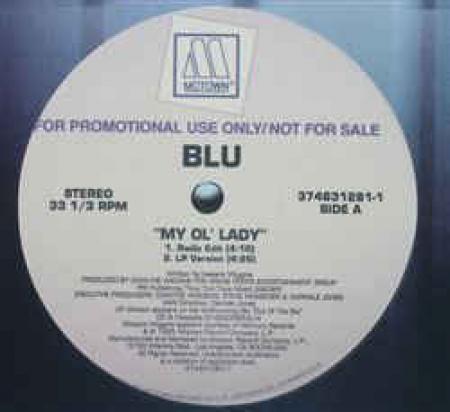 Blu ?– My Ol Lady (Remixes)