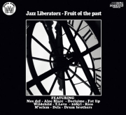 Jazz Liberatorz ‎– Fruit Of The Past