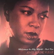 Joyce Elaine Yuille ‎– Welcome To My World (Part Two)