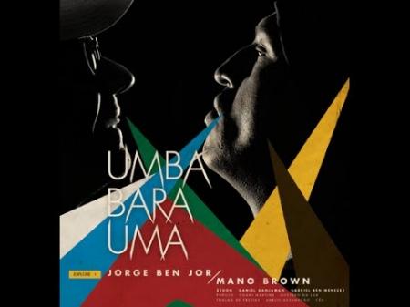 Jorge Ben Jor E Mano Brown – Umbabarauma (Tiragem Limitada 409/500)