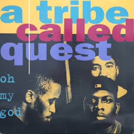 A Tribe Called Quest - Oh My God (12' Single)