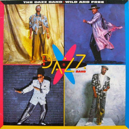 THE DAZZ BAND WILD AND FREE