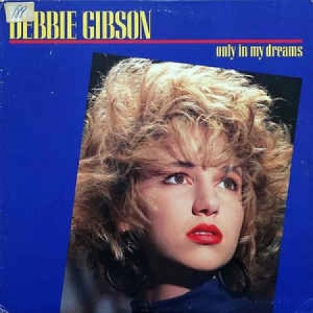 DEBBIE GIBSON ONLY VINYL