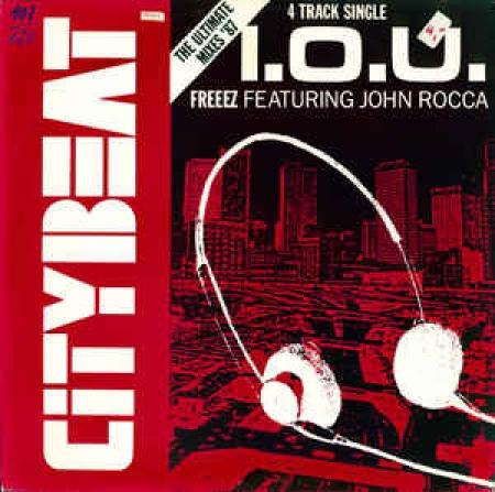 Freeze ?– I.O.U. The Ultimate Mixes '87 (Freeez Featuring John Rocca ?– I.O.U. (Feat. John Rocc)