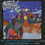 Bumpy Knuckles ‎– Bumpy Knuckles Baby / Stock In Da Game
