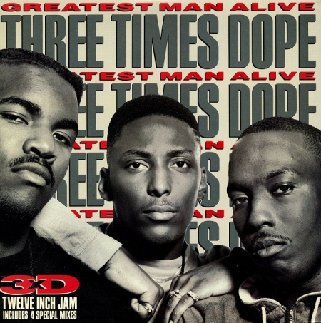 Three Times Dope ?– Greatest Man Alive
