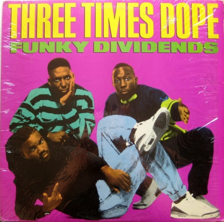 Three Times Dope ?– Funky Dividends