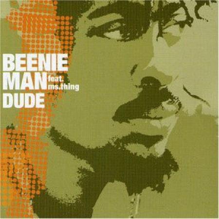 Beenie Man ?– Dude  Girls Dem Sugar