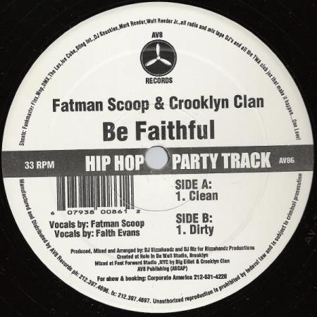 Fatman Scoop & Crooklyn Clan ?– Be Faithful
