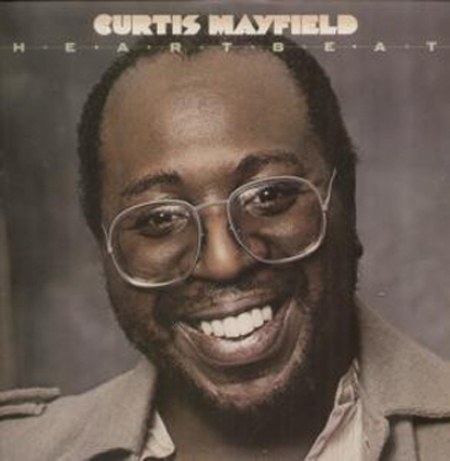 Curtis Mayfield-Heartbeat