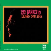Ray Barretto ‎– Latino Con Soul