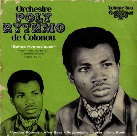 Orchestre Poly-Rythmo De Cotonou – Echos Hypnotiques
