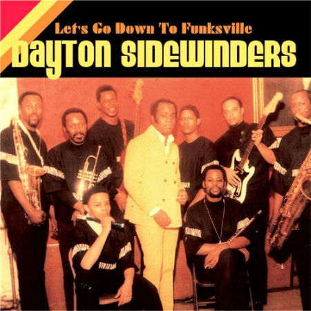 Dayton Sidewinders ?– Let's Go Down To Funksville