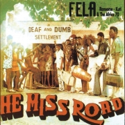 Fela Ransome - Kuti & The Africa 70 ‎– He Miss Road