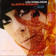 Lou Donaldson ‎– Alligator Bogaloo