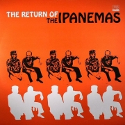 The Ipanemas ‎– The Return Of The Ipanemas