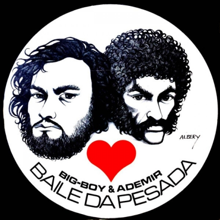 Big-Boy & Ademir - Baile Da Pesada