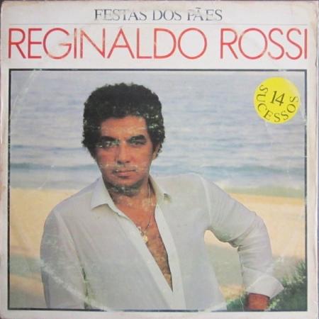 Reginaldo Rossi ?– Festa Dos Pães (14 Sucessos)
