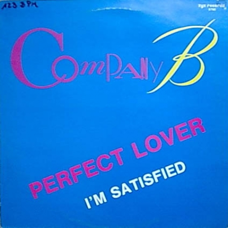 Company B ‎– Perfect Lover / I'm Satisfied