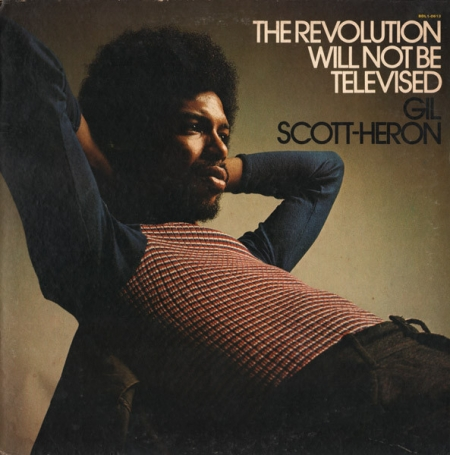 Gil Scott-Heron ‎– The Revolution Will Not Be Televised